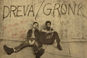 Dreva/Gronk 1968-1978 / Ten Years of Art and Life