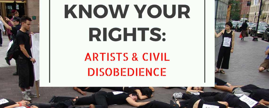 Know Your Right: Artists & Civil Disobedience