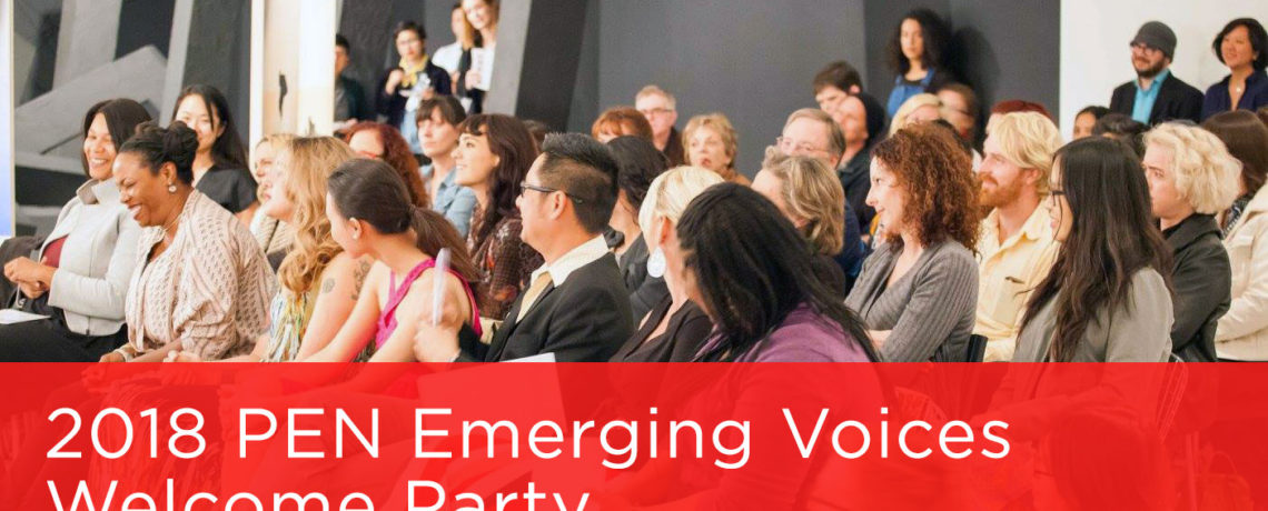 2018 PEN Emerging Voices Welcome Party